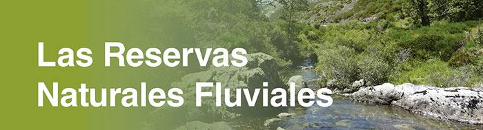 Las reservas naturales fluviales